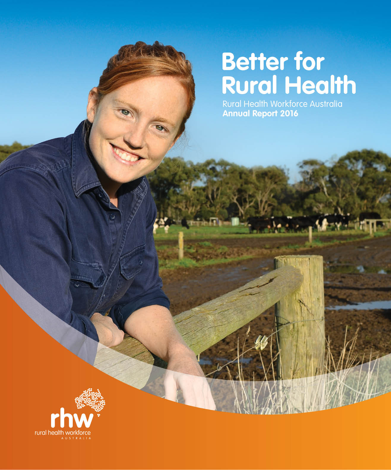 Better for Rural Health - see our 2016 Annual Report